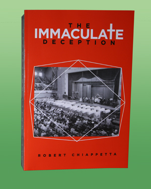 Image of the book The Immaculate Deception by Robert Chiappetta